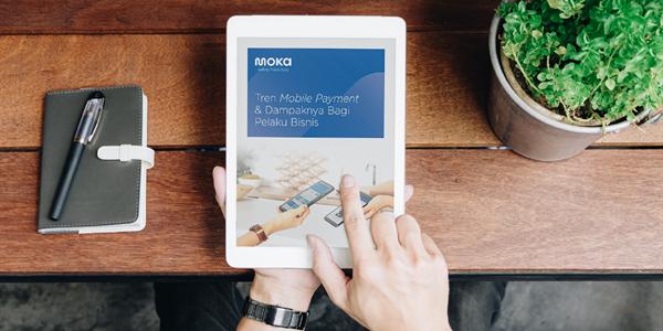 Download E-book Mobile Payment dari Moka sekarang! (3)